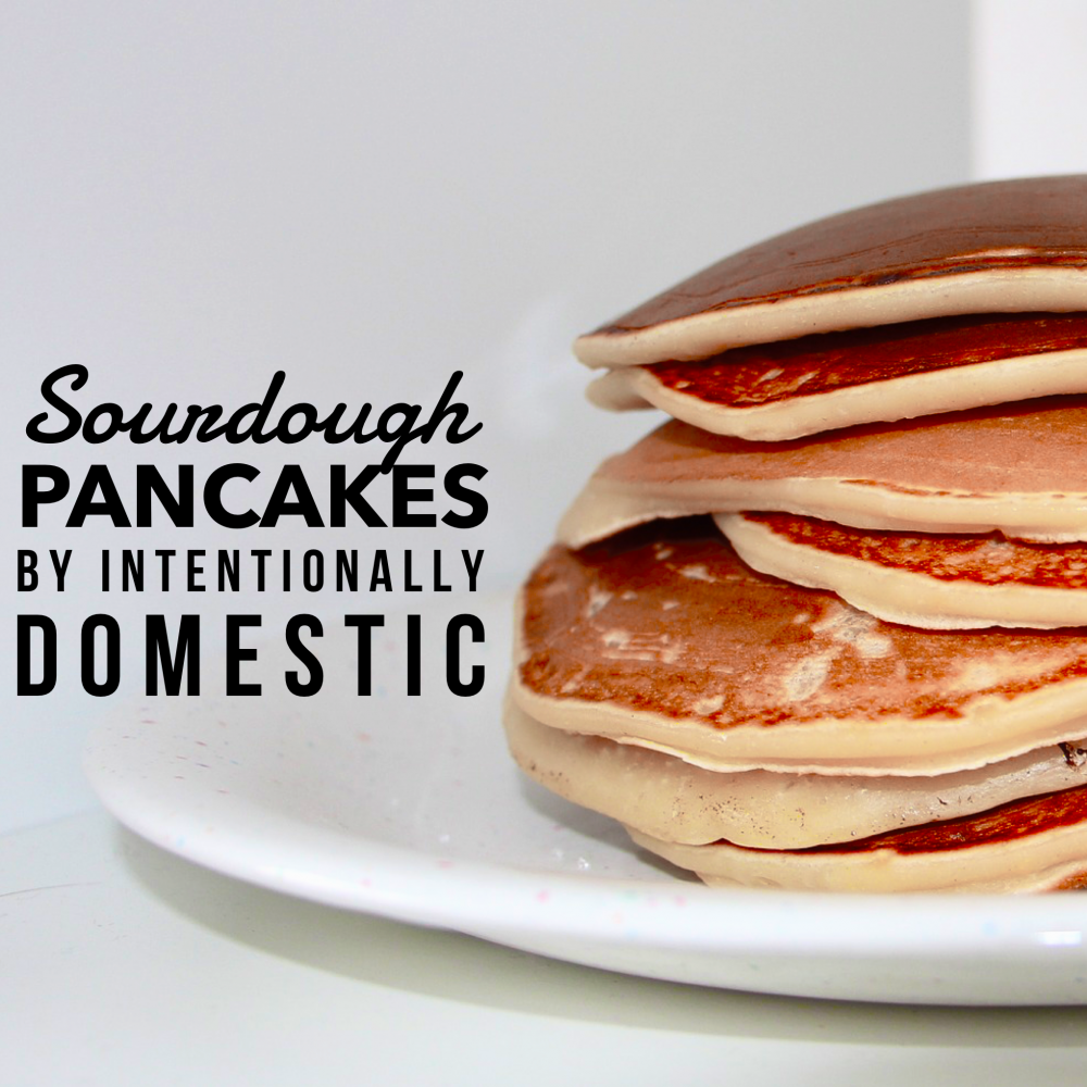 Fermentation Friday:  Sourdough Pancakes