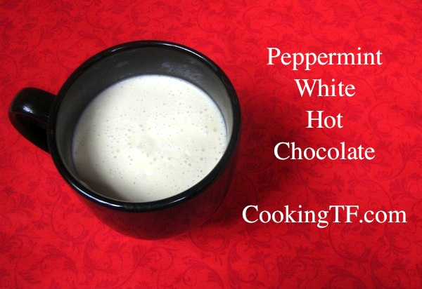 Holiday Drinks: Peppermint White Hot Chocolate