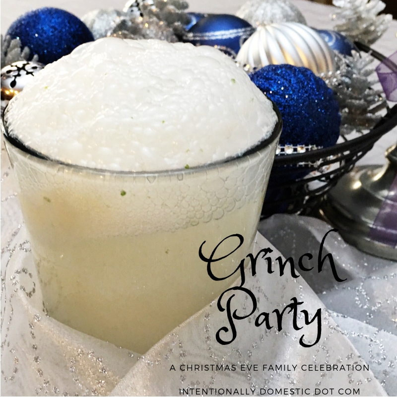 Grinch Party:  A Christmas Eve Family Celebration
