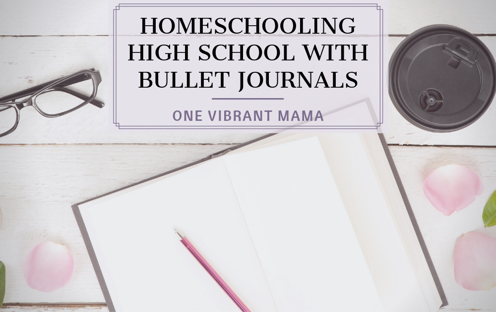 Keeping A Homeschool Bullet Journal