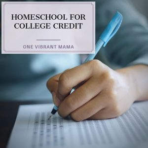 Homeschool for College Credit